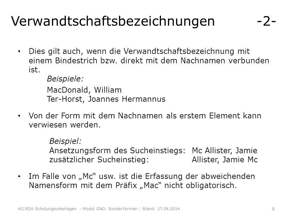 Artikel, Präfixe und Präpositionen -2- Für die deutsche Sprache soll RDA F.11.6 allerdings nicht angewendet werden.