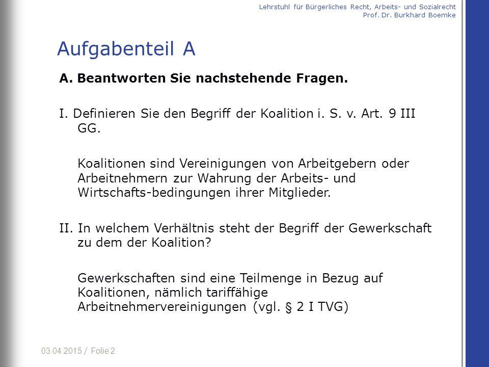 03.04.2015 / Folie 3 III.Präzisieren Sie den Begriff der Vereinigung iSv Art.
