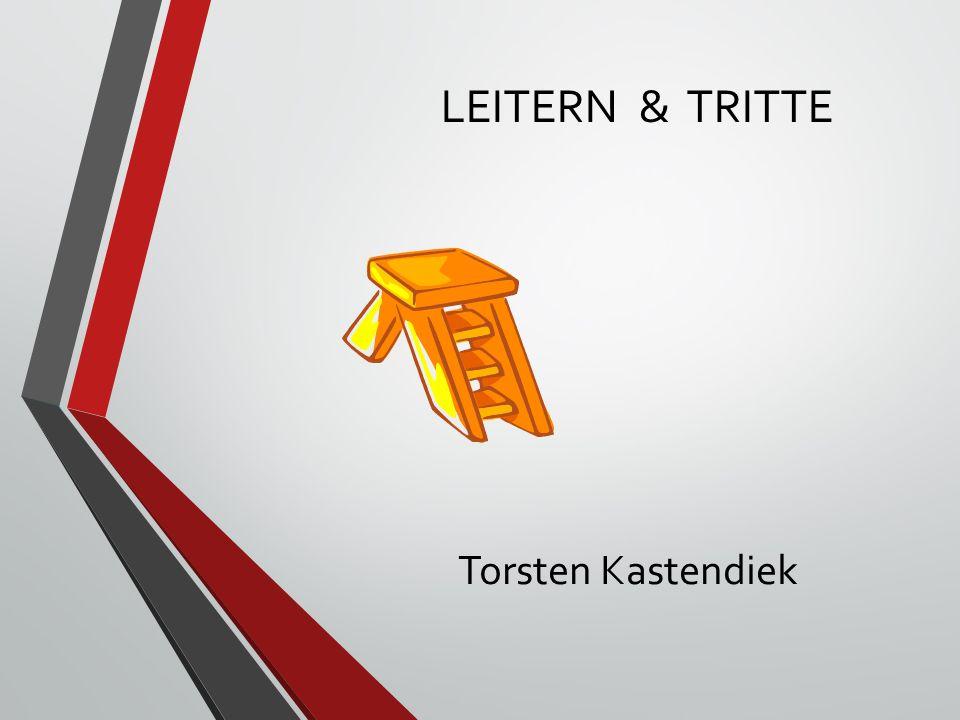 Torsten Kastendiek LEITERN & TRITTE