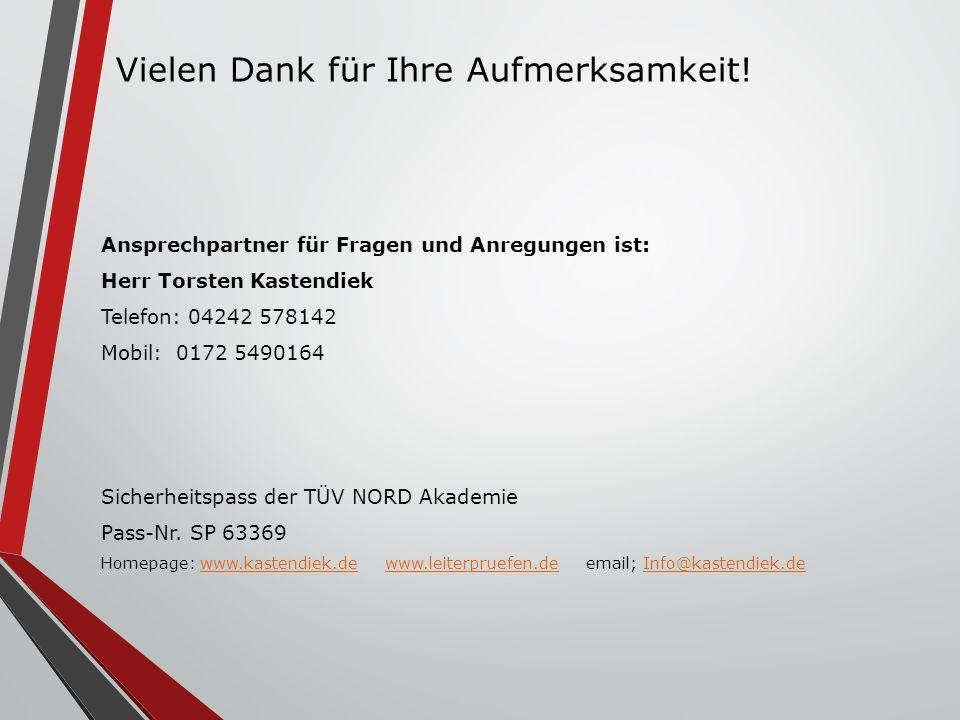 Ansprechpartner für Fragen und Anregungen ist: Herr Torsten Kastendiek Telefon: 04242 578142 Mobil: 0172 5490164 Sicherheitspass der TÜV NORD Akademie