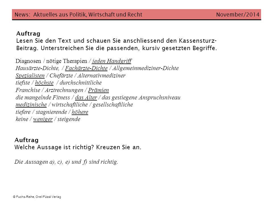News: Aktuelles aus Politik, Wirtschaft und Recht November/2014 Fragen und Aufträge 1.