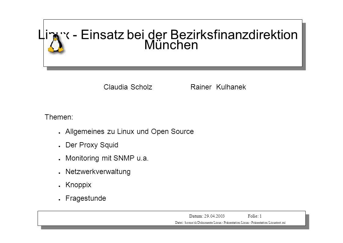 Vortragender: Rainer KulhanekDatum: 29.04.2003 Datei: /home/rk/Dokumente/Linux - Präsentation/Linux - Präsentation/Linuxtest.sxi Folie: 1 Linux - Eins