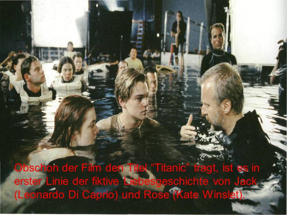 """Obschon der Film den Titel """"Titanic"""" tragt, ist es in erster Linie der fiktive Liebesgeschichte von Jack (Leonardo Di Caprio) und Rose (Kate Winslet)."""