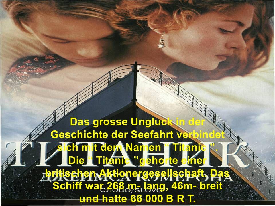 """Das grosse Ungluck in der Geschichte der Seefahrt verbindet sich mit dem Namen """" Titanic """". Die """" Titanic """"gehorte einer britischen Aktionergesellscha"""