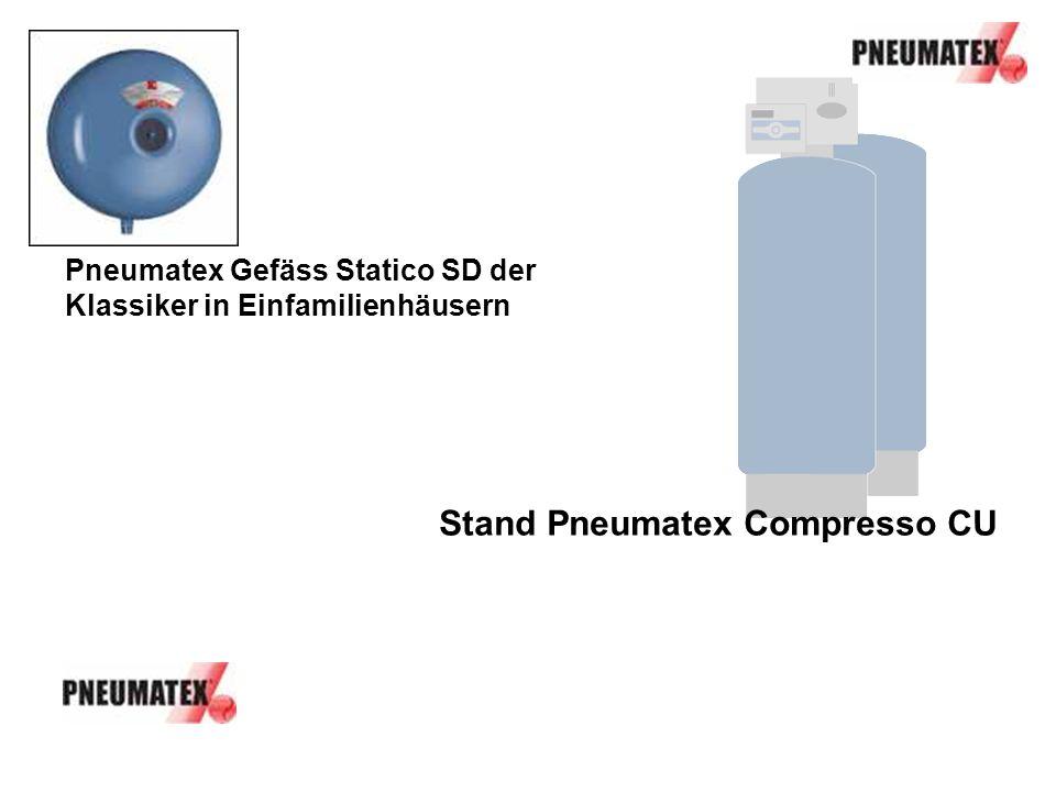 Stand Pneumatex Compresso CU Pneumatex Gefäss Statico SD der Klassiker in Einfamilienhäusern