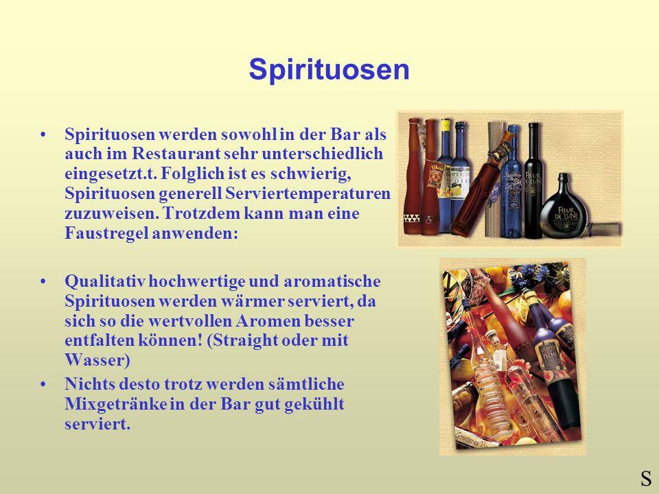Spirituosen Spirituosen werden sowohl in der Bar als auch im Restaurant sehr unterschiedlich eingesetzt.t.