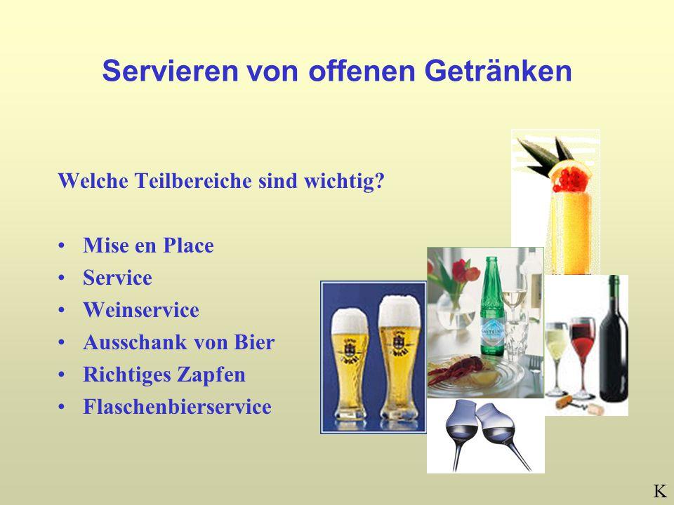 Servieren von offenen Getränken Welche Teilbereiche sind wichtig.