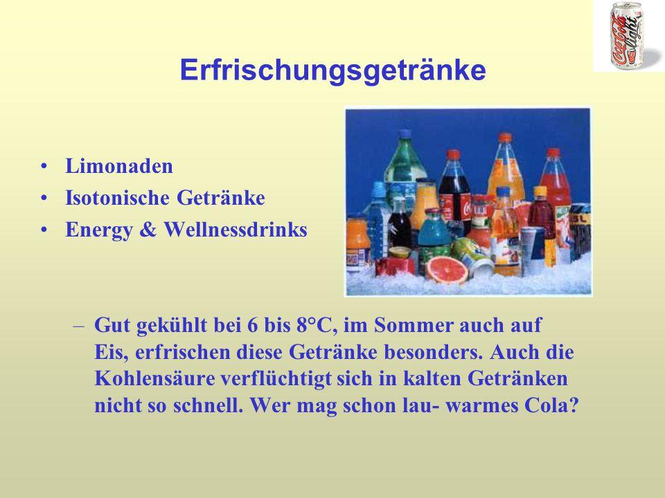 Erfrischungsgetränke Limonaden Isotonische Getränke Energy & Wellnessdrinks –Gut gekühlt bei 6 bis 8°C, im Sommer auch auf Eis, erfrischen diese Getränke besonders.