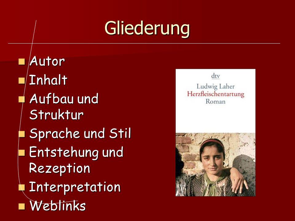 Gliederung Autor Autor Inhalt Inhalt Aufbau und Struktur Aufbau und Struktur Sprache und Stil Sprache und Stil Entstehung und Rezeption Entstehung und