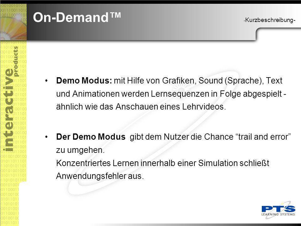 Demo Modus: mit Hilfe von Grafiken, Sound (Sprache), Text und Animationen werden Lernsequenzen in Folge abgespielt - ähnlich wie das Anschauen eines Lehrvideos.