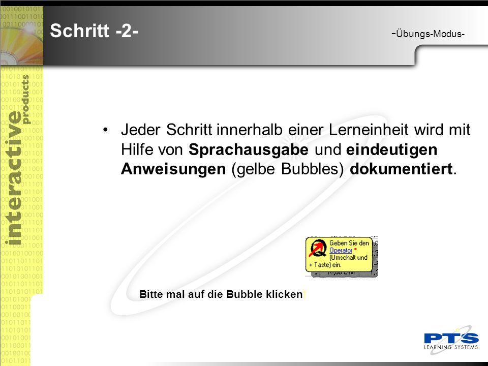 Jeder Schritt innerhalb einer Lerneinheit wird mit Hilfe von Sprachausgabe und eindeutigen Anweisungen (gelbe Bubbles) dokumentiert.