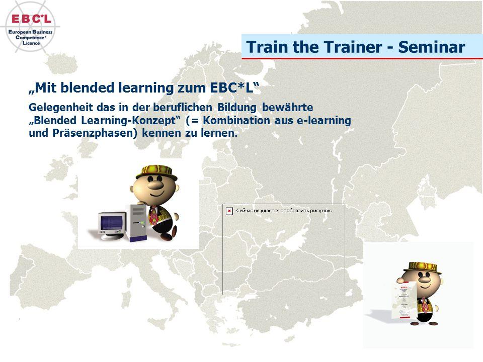 """Train the Trainer - Seminar Gelegenheit das in der beruflichen Bildung bewährte """"Blended Learning-Konzept (= Kombination aus e-learning und Präsenzphasen) kennen zu lernen."""