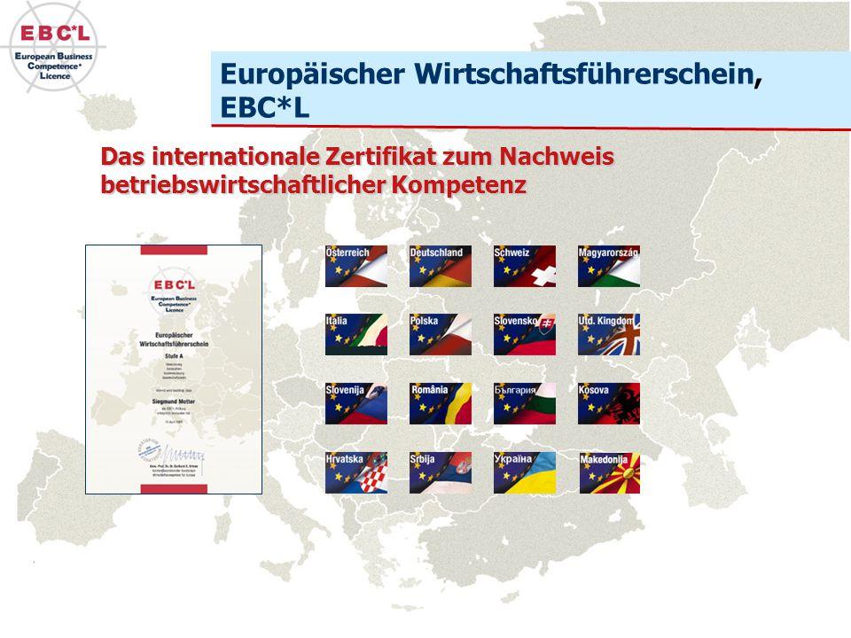 Das internationale Zertifikat zum Nachweis betriebswirtschaftlicher Kompetenz Europäischer Wirtschaftsführerschein, EBC*L