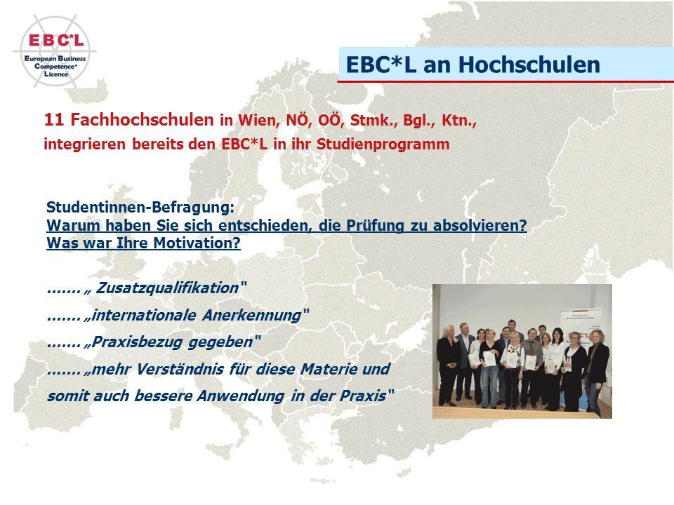 EBC*L an Hochschulen 16 11 Fachhochschulen sowie das Career Center der TU Wien und UNIPORT - das Karriereservice der Universität Wien Der EBC*L ist mit 2-3 ECTS-Punkten gemäß des europäischen Bolognaprozesses bewertet.