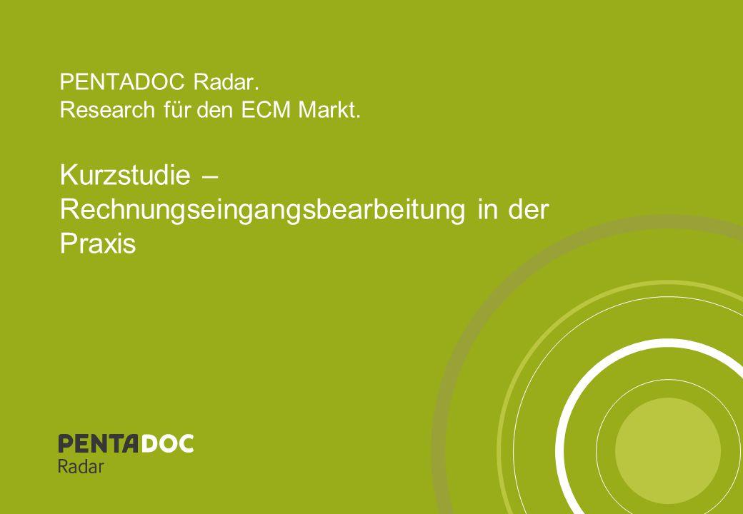 PENTADOC Radar. Research für den ECM Markt. Kurzstudie – Rechnungseingangsbearbeitung in der Praxis