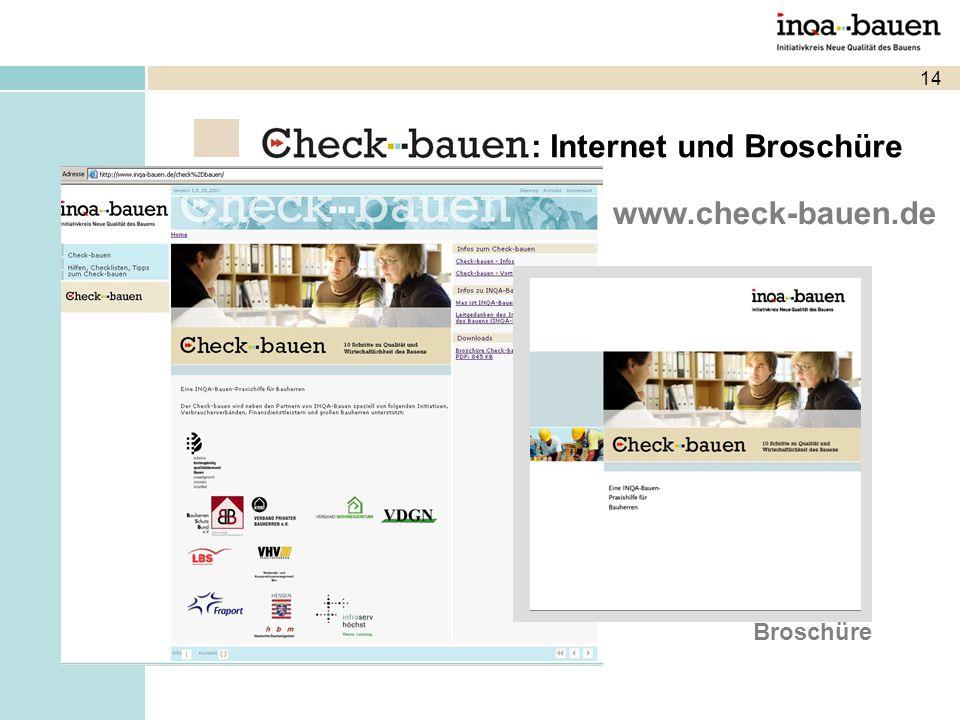 14 www.check-bauen.de Broschüre : Internet und Broschüre