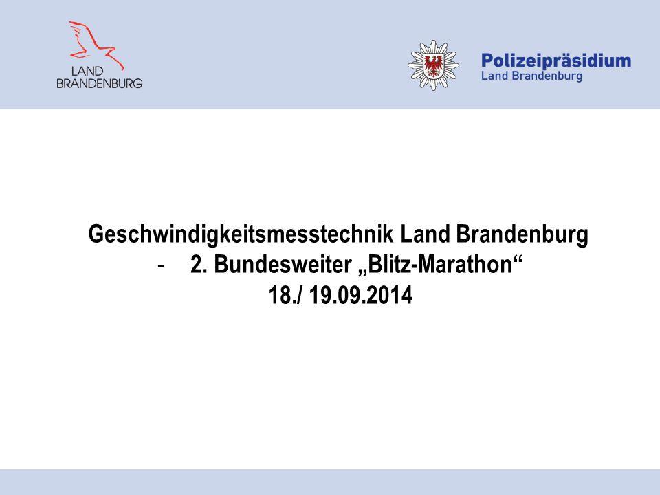 """Geschwindigkeitsmesstechnik Land Brandenburg - 2. Bundesweiter """"Blitz-Marathon"""" 18./ 19.09.2014"""