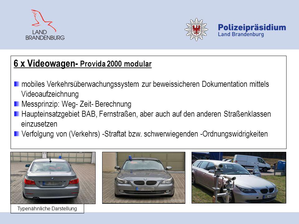 6 x Videowagen- Provida 2000 modular mobiles Verkehrsüberwachungssystem zur beweissicheren Dokumentation mittels Videoaufzeichnung Messprinzip: Weg- Z