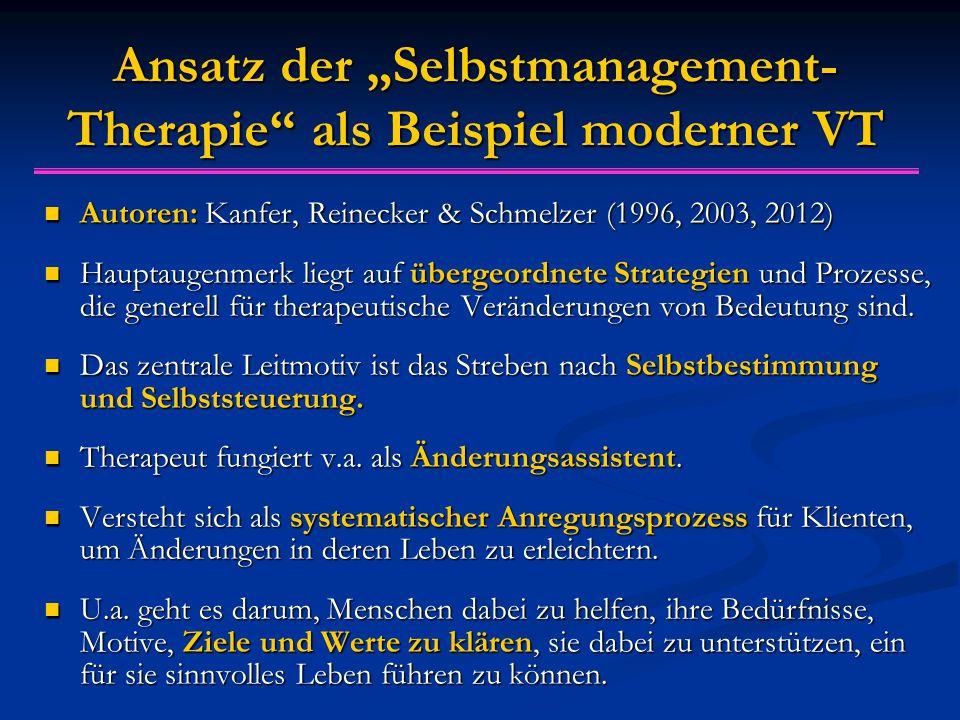 """Ansatz der """"Selbstmanagement- Therapie als Beispiel moderner VT Autoren: Kanfer, Reinecker & Schmelzer (1996, 2003, 2012) Autoren: Kanfer, Reinecker & Schmelzer (1996, 2003, 2012) Hauptaugenmerk liegt auf übergeordnete Strategien und Prozesse, die generell für therapeutische Veränderungen von Bedeutung sind."""