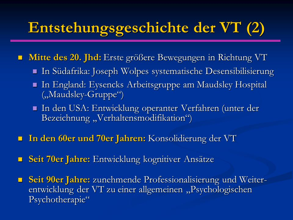 Entstehungsgeschichte der VT (2) Mitte des 20.