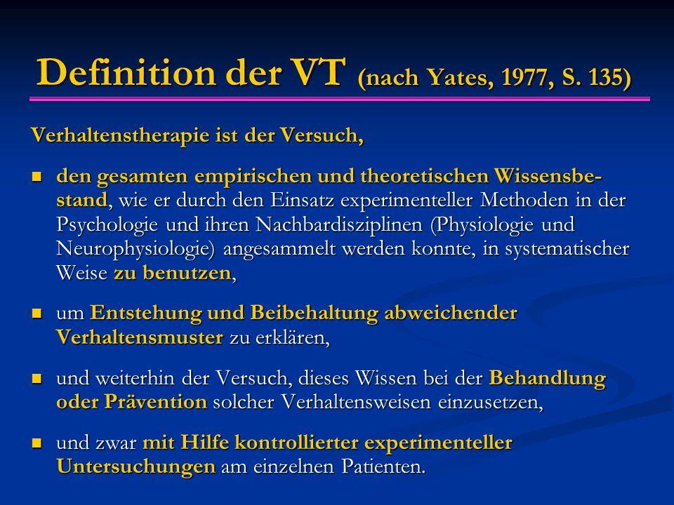 Definition der VT (nach Yates, 1977, S.