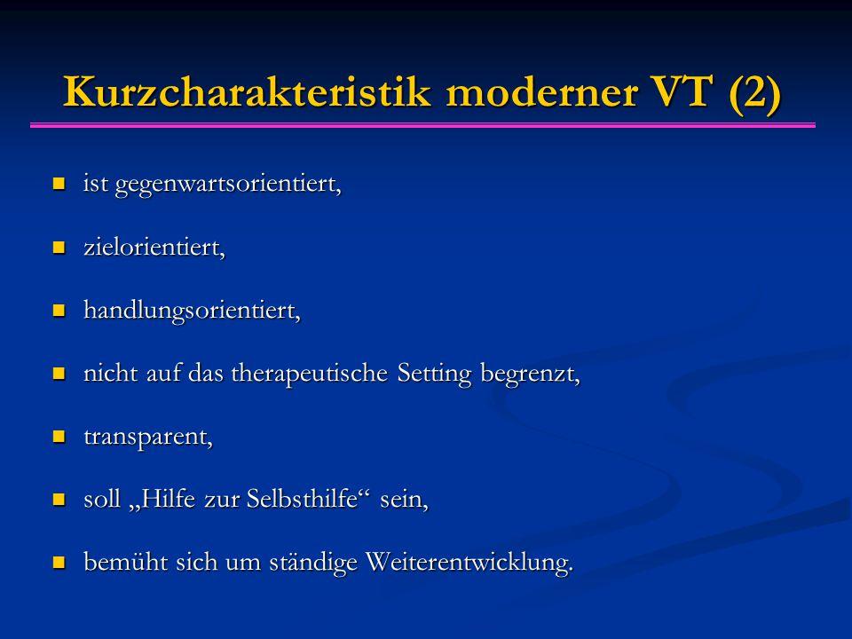 Störungsspezifische VT-Methoden Therapieprogramme, die möglichst genau auf die speziellen Gegebenheiten der verschiedenen Störungsbilder zugeschnitten sind.