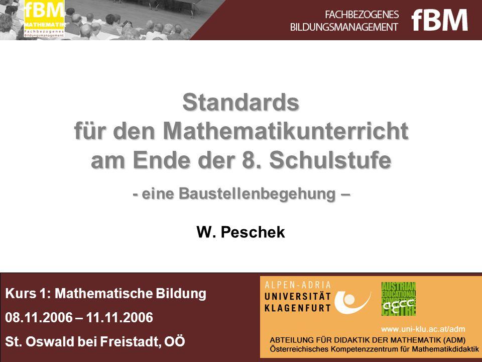 Entwicklung der Standards M8 Standards: Ein Instrument der Outputsteuerung und der Outputkontrolle Anfänge 2002 (int.
