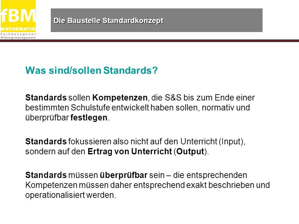 Die Baustelle Standardkonzept Was sind/sollen Standards.