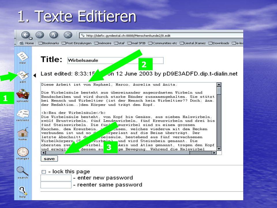 1. Texte Editieren 1 2 3