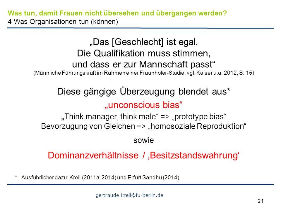 """gertraude.krell@fu-berlin.de 21 """"Das [Geschlecht] ist egal. Die Qualifikation muss stimmen, und dass er zur Mannschaft passt"""" (Männliche Führungskraft"""