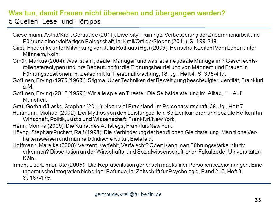 gertraude.krell@fu-berlin.de 33 Gieselmann, Astrid/Krell, Gertraude (2011): Diversity-Trainings: Verbesserung der Zusammenarbeit und Führung einer vie