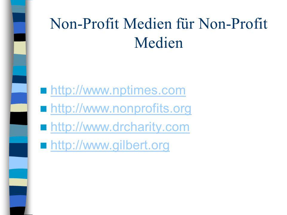 Non-Profit Medien für Non-Profit Medien http://www.nptimes.com http://www.nonprofits.org http://www.drcharity.com http://www.gilbert.org