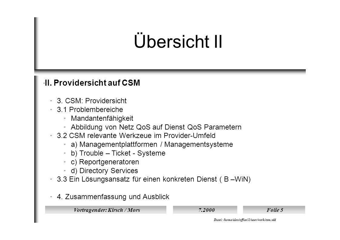 Vortragender: Kirsch / Mors7.2000Folie 16 Datei: /home/alex/office52/user/work/csm.sdd 2.5 CSM Realisation durch puretec