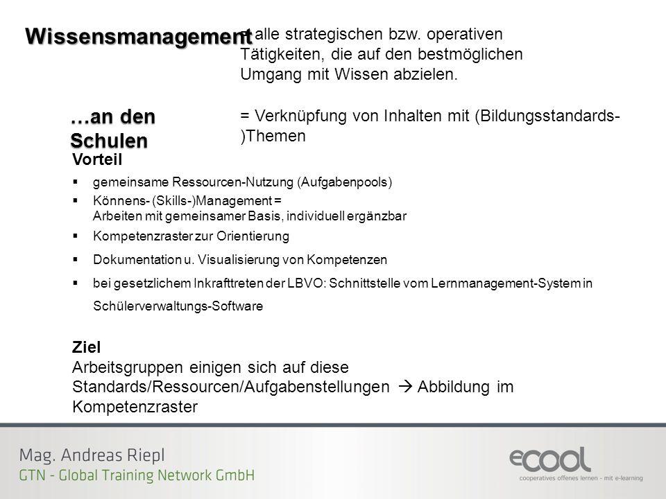 Vorteil  gemeinsame Ressourcen-Nutzung (Aufgabenpools)  Könnens- (Skills-)Management = Arbeiten mit gemeinsamer Basis, individuell ergänzbar  Kompe