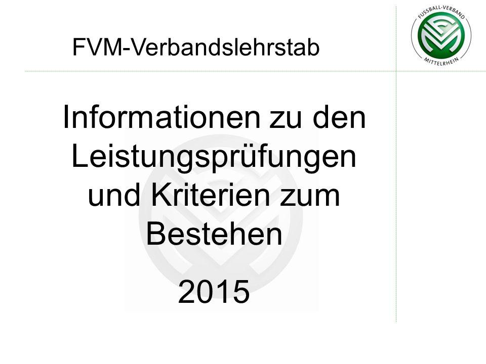 FVM-Verbandslehrstab Informationen zu den Leistungsprüfungen und Kriterien zum Bestehen 2015