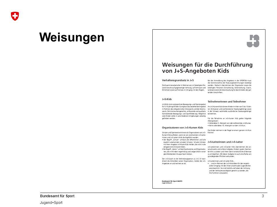 3 Bundesamt für Sport Jugend+Sport Weisungen
