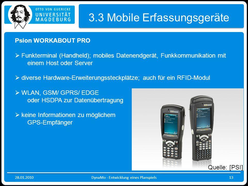 28.01.2010DynaMo - Entwicklung eines Planspiels13 3.3 Mobile Erfassungsgeräte Psion WORKABOUT PRO  Funkterminal (Handheld); mobiles Datenendgerät, Fu