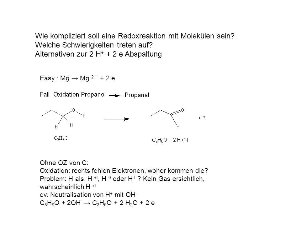 Wie kompliziert soll eine Redoxreaktion mit Molekülen sein.