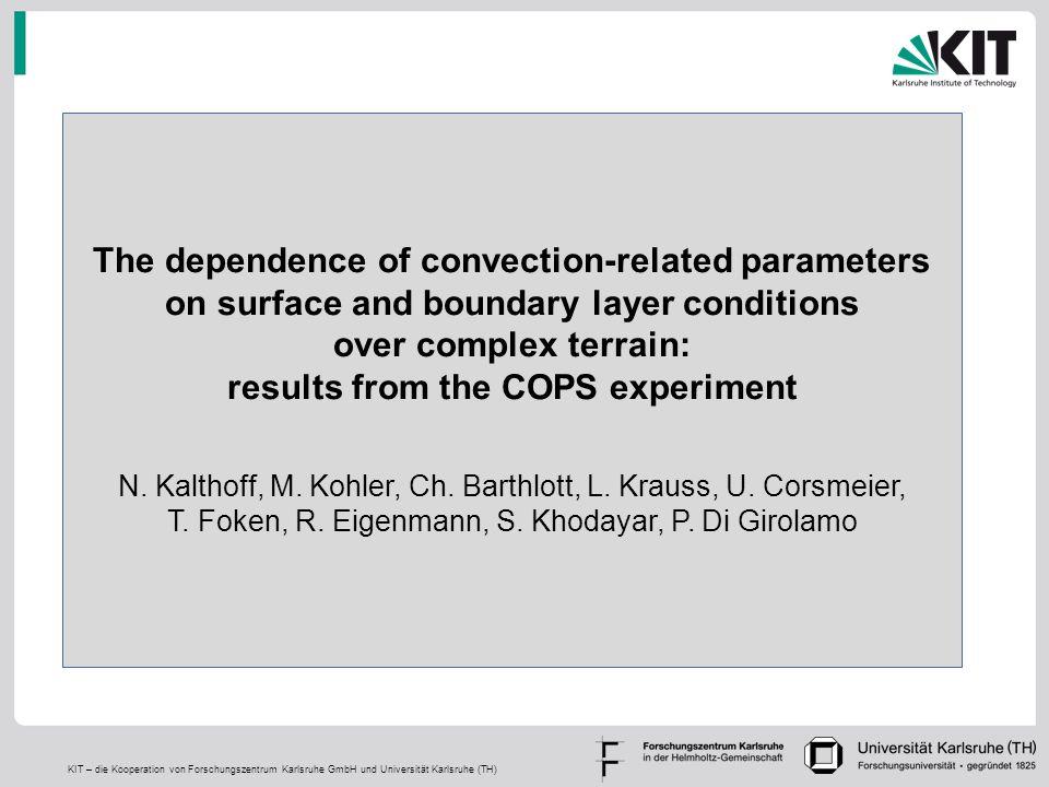 KIT – die Kooperation von Forschungszentrum Karlsruhe GmbH und Universität Karlsruhe (TH) The dependence of convection-related parameters on surface a
