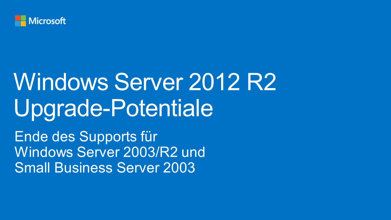 Target: 1.Customers using Windows Small Business Server Small Business Server includes Exchange.