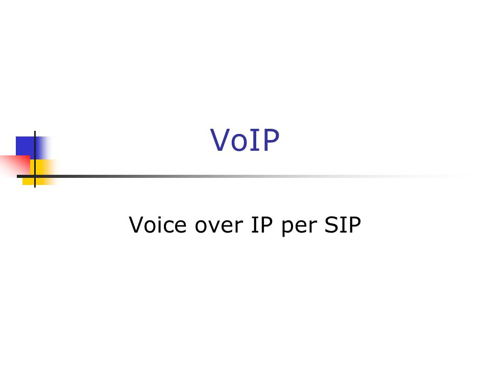 VoIP Voice over IP per SIP