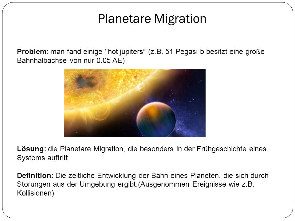Planetare Migration Problem: man fand einige