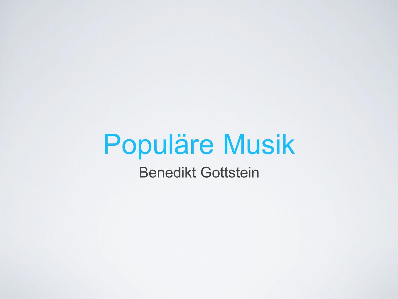 Populäre Musik Benedikt Gottstein