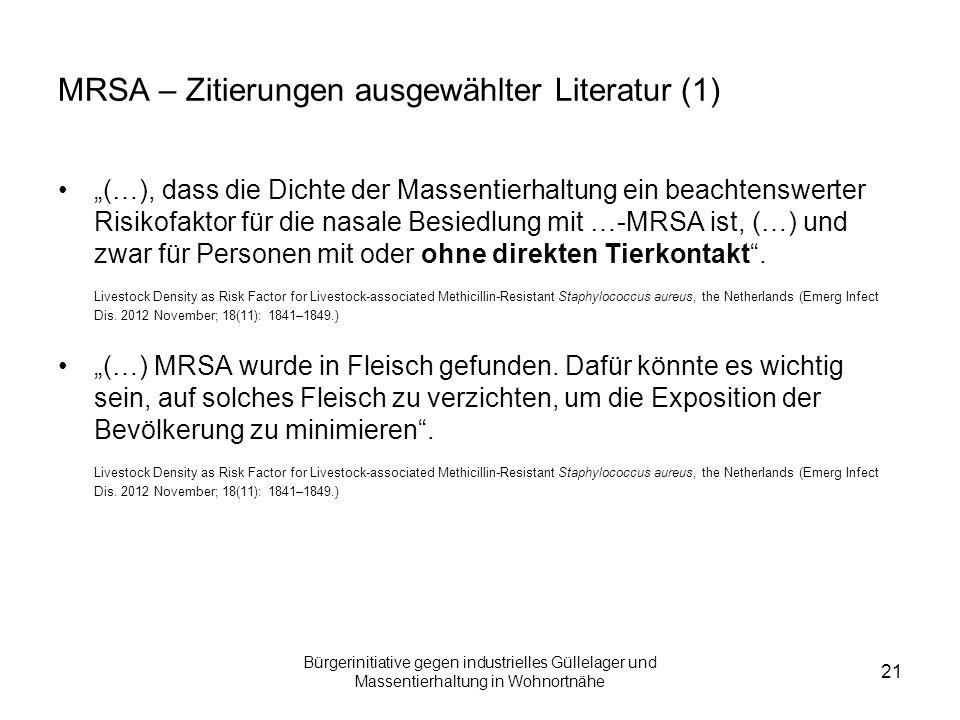 """Bürgerinitiative gegen industrielles Güllelager und Massentierhaltung in Wohnortnähe 21 MRSA – Zitierungen ausgewählter Literatur (1) """"(…), dass die D"""
