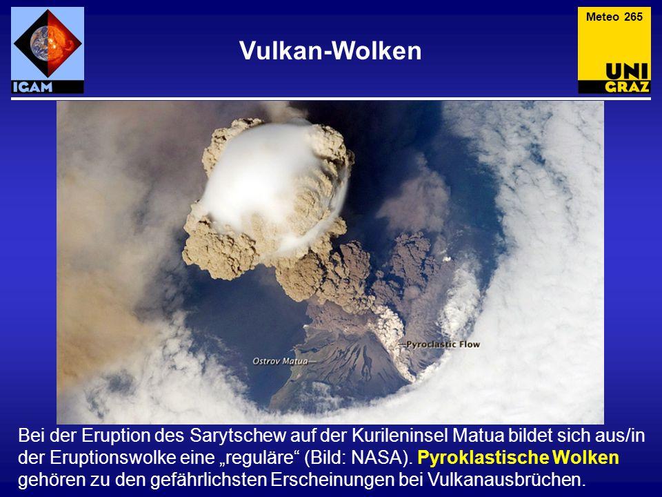 """Vulkan-Wolken Meteo 265 Bei der Eruption des Sarytschew auf der Kurileninsel Matua bildet sich aus/in der Eruptionswolke eine """"reguläre (Bild: NASA)."""