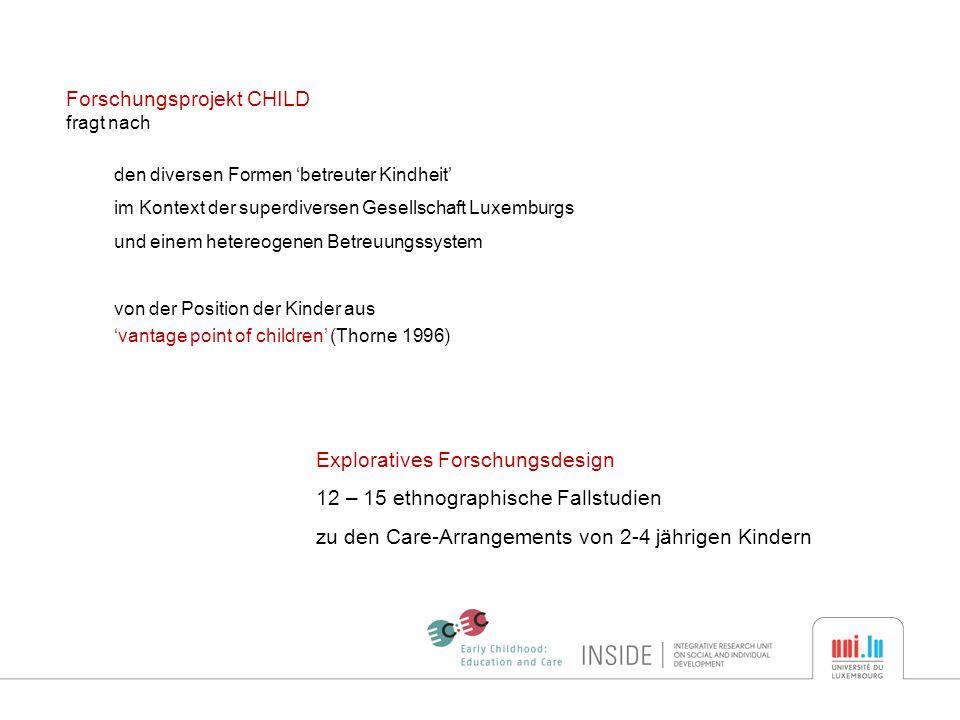 Type of care arrangement Kombination aus Care & Education single care arrangement incl.
