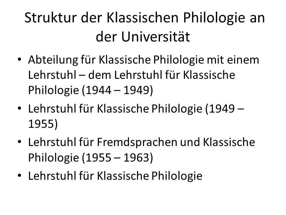 Lehrkräfte des Lehrstuhls für Klassische Philologie Professor K.