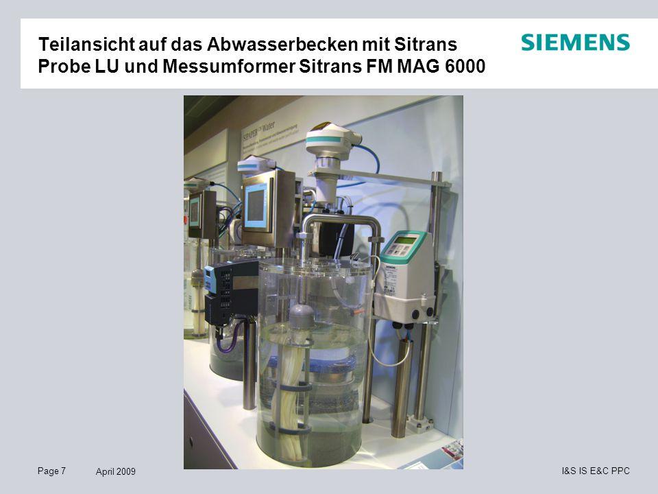 Page 7 April 2009 I&S IS E&C PPC Teilansicht auf das Abwasserbecken mit Sitrans Probe LU und Messumformer Sitrans FM MAG 6000