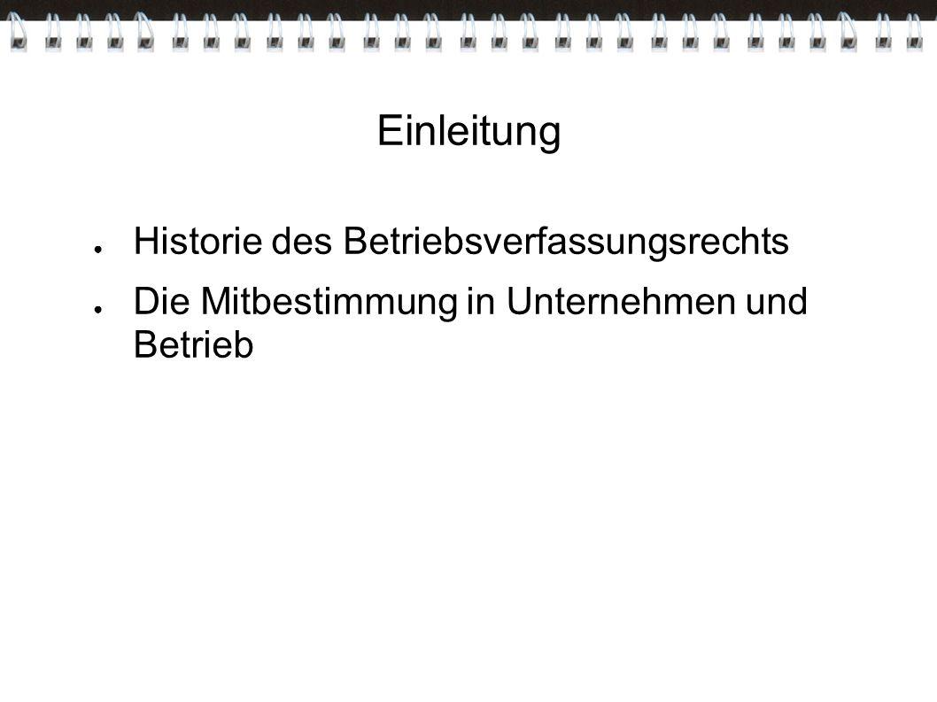 Geschichte des Betriebsverfassungsrechts ● Betriebsratsgesetz vom 4.