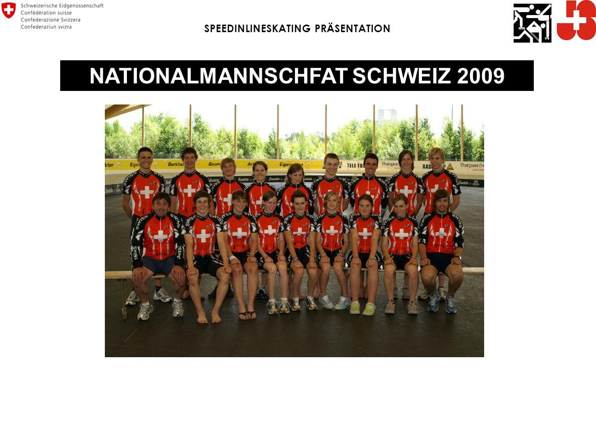 NATIONALMANNSCHFAT SCHWEIZ 2009 SPEEDINLINESKATING PRÄSENTATION